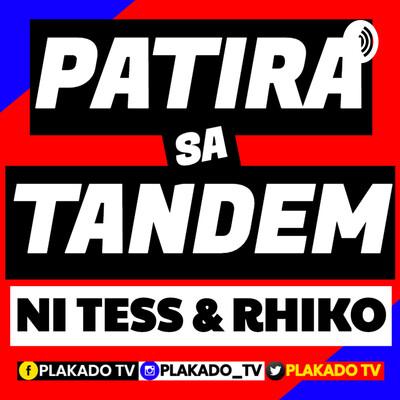 PATIRA SA TANDEM NI TESS & RHIKO