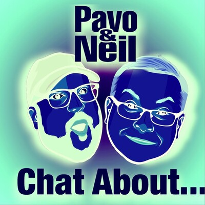PAVO & NEIL CHAT ABOUT...