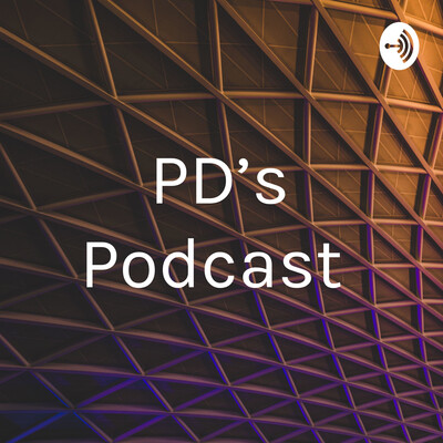 PD's Podcast