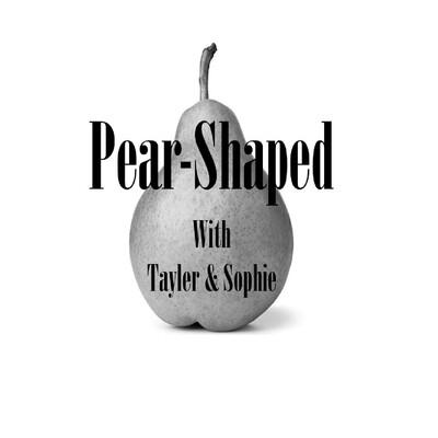 Pear-Shaped