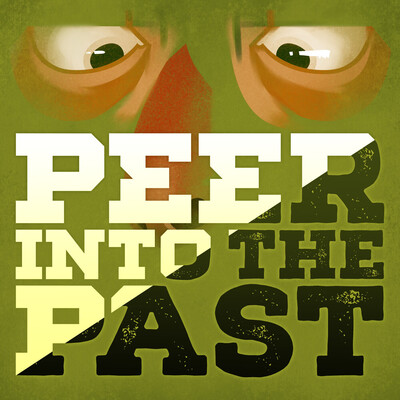 Peer into the Past