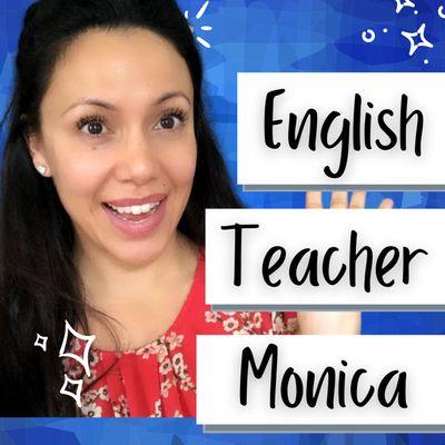 Learn English with Teacher Monica