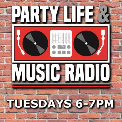 Party, Life & Music Radio