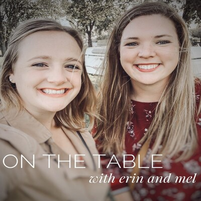 On The Table with Erin and Mel