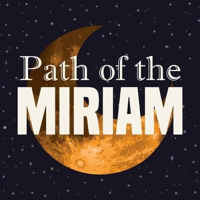 Path of the Miriam