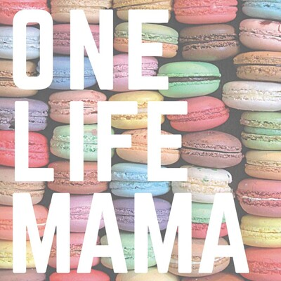 One Life Mama