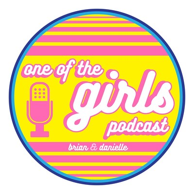 One of the Girls Podcast