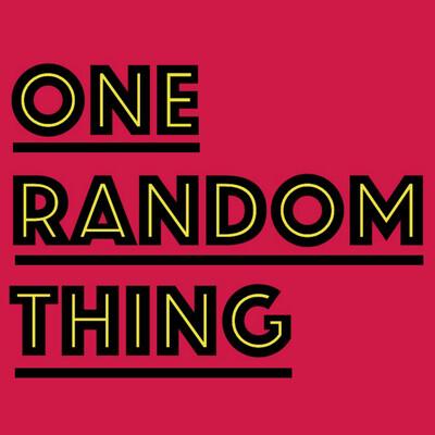 One Random Thing