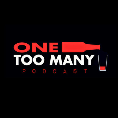 One Too Many Podcast