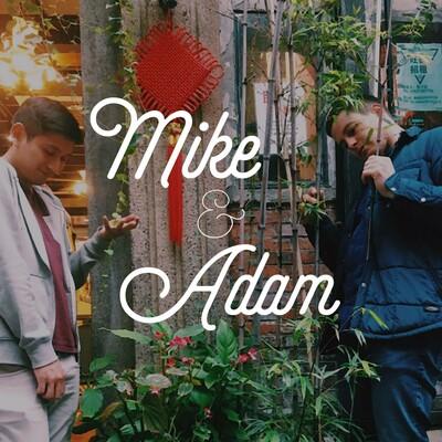 Mike & Adam Show