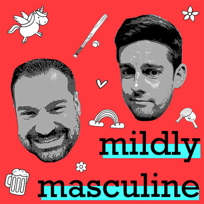 Mildly Masculine Podcast