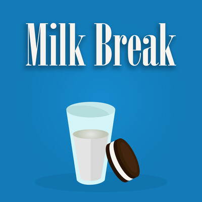 Milk Break