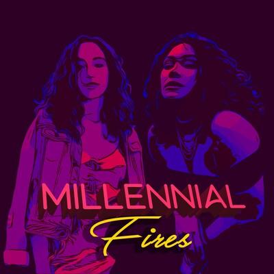 Millennial Fires