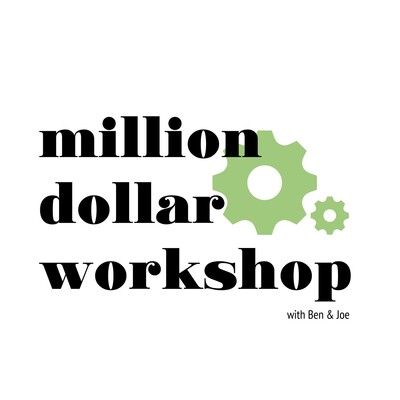MIllion Dollar Workshop