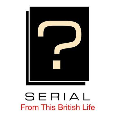 Serial: This British Life