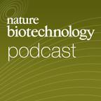 Nature Biotechnology Podcast