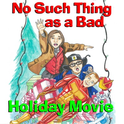 No Such Thing As A Bad Movie