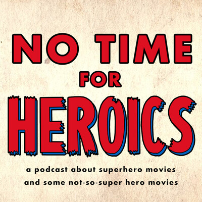 No Time For Heroics