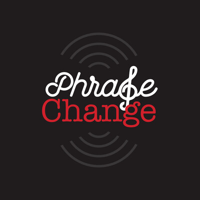 Phrase Change Podcast
