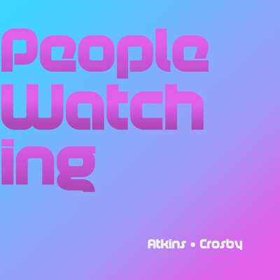 People Watching Podcast