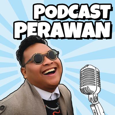 PERAWAN (Podcast bERduA With AdriaN)