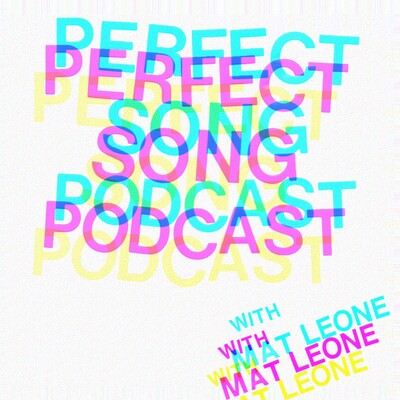 Perfect Song Podcast