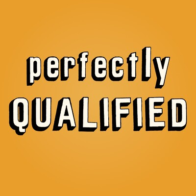 Perfectly Qualified