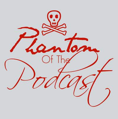 Phantom Of The Podcast