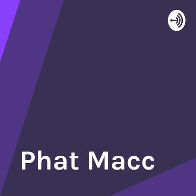 Phat Macc