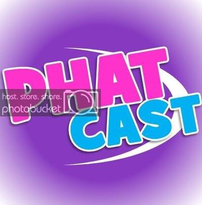 Phatcast