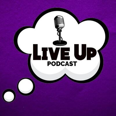 LiveUp Podcast
