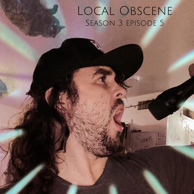 Local Obscene