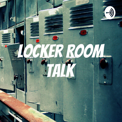 Lockerroom Talk