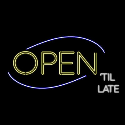 Open 'Til Late