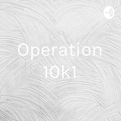 Operation 10k1
