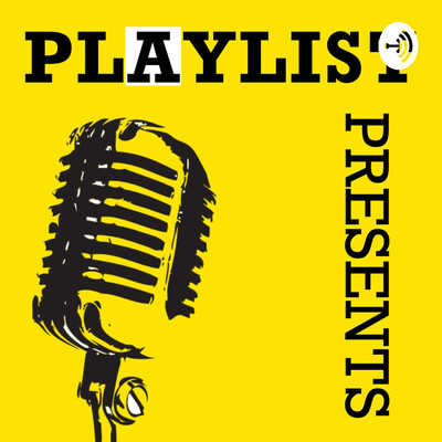 Playlist Presents