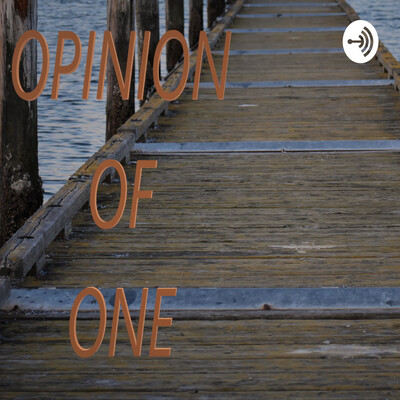 Opinion Of One