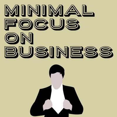Minimal Focus on Business
