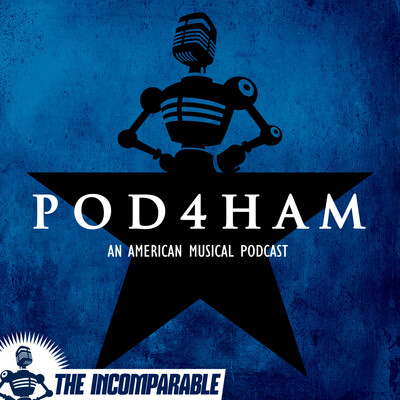 Pod4Ham - Every song from the musical Hamilton