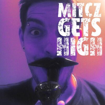 Mitcz Gets High