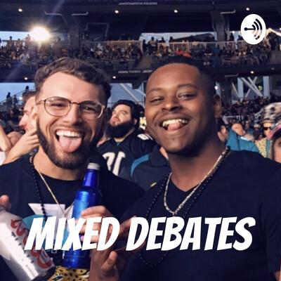Mixed Debates