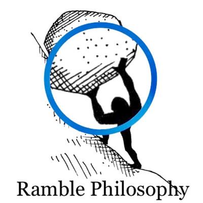 Ramble Philosophy