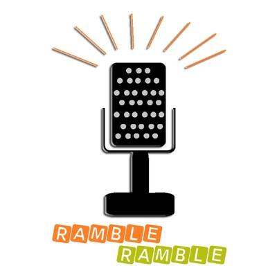 Ramble Ramble