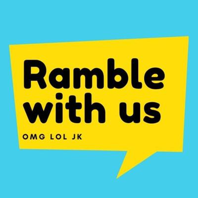 Ramble with us