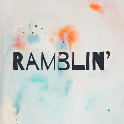 Ramblin'