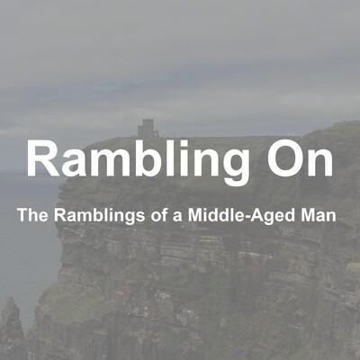 Rambling On