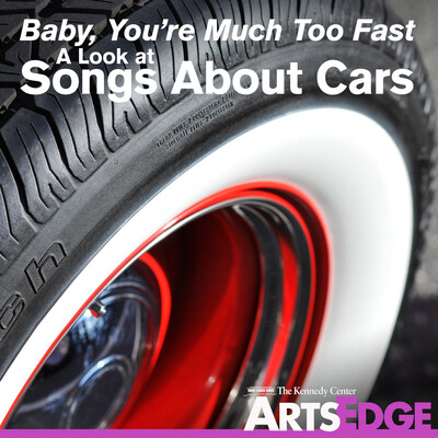 Baby, You're Much Too Fast: A Look at Songs About Cars