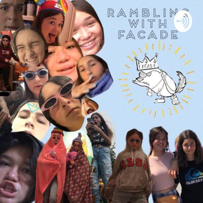 Rambling with Facade