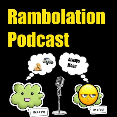 Rambolation Podcast