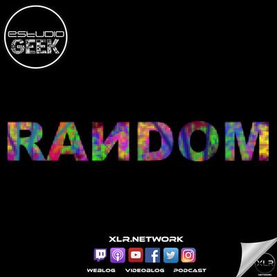 RANDOM 006 - El CoronaPodcast